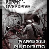 Buddha Superoverdrive live @ Pub Dodici de Tutto