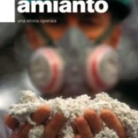 Presentazione di: Amianto - Una storia operaia